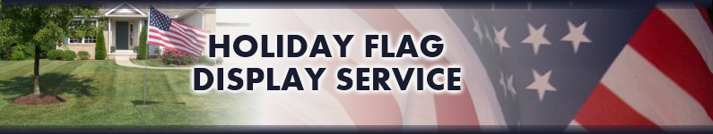 Holiday Flag Display Service